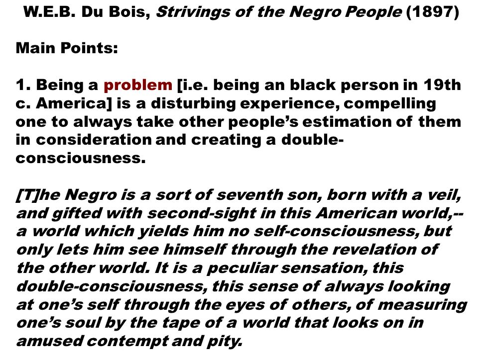 W.E.B. Du Bois, Strivings of the Negro People (1897)