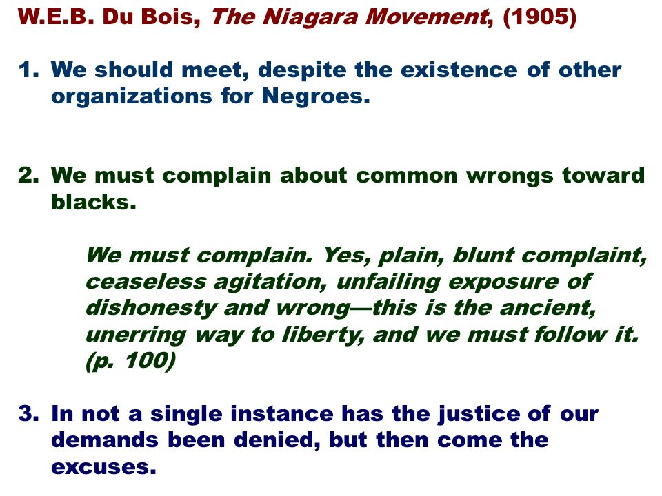 W.E.B. Du Bois, The Niagara Movement, (1905)