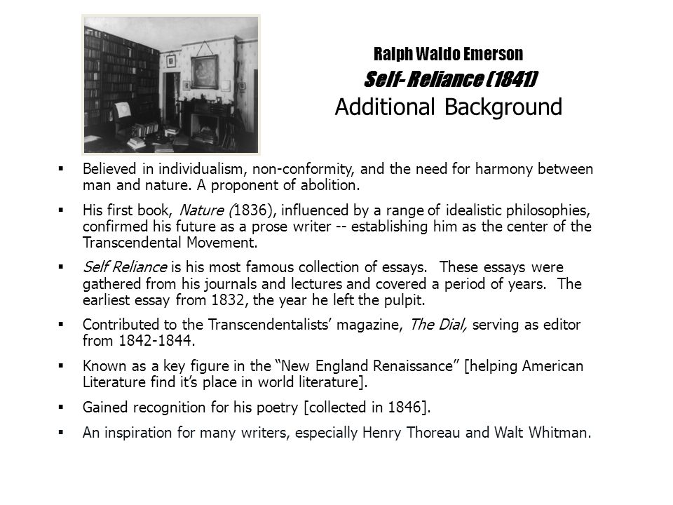 ralph waldo emerson self reliance ppt  ralph waldo emerson self reliance 1841 additional background