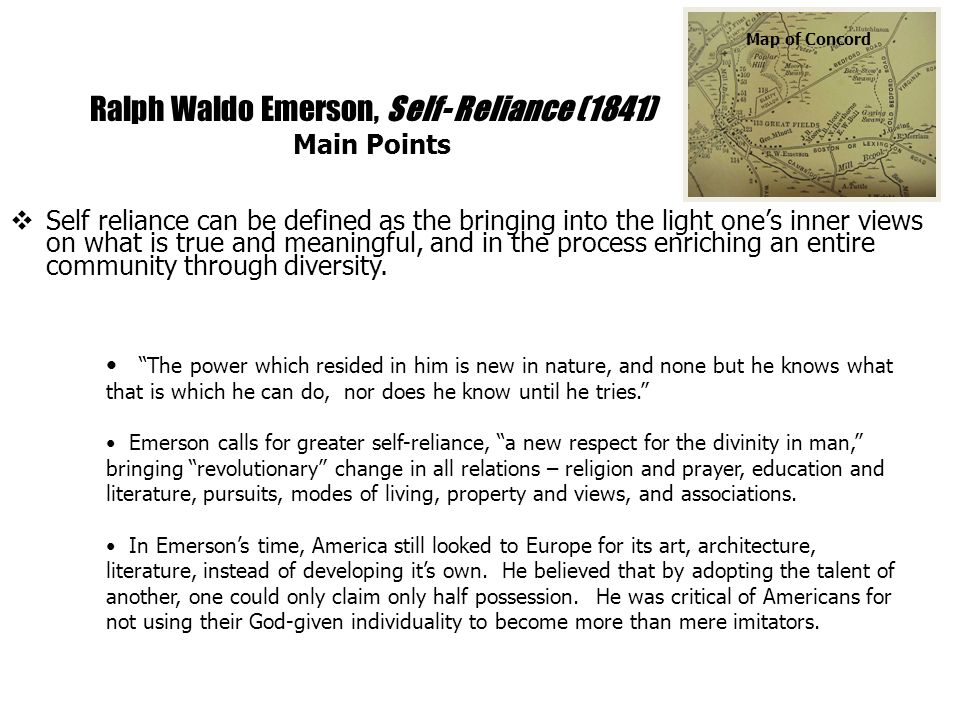 Ralph Waldo Emerson, Self- Reliance (1841) Main Points