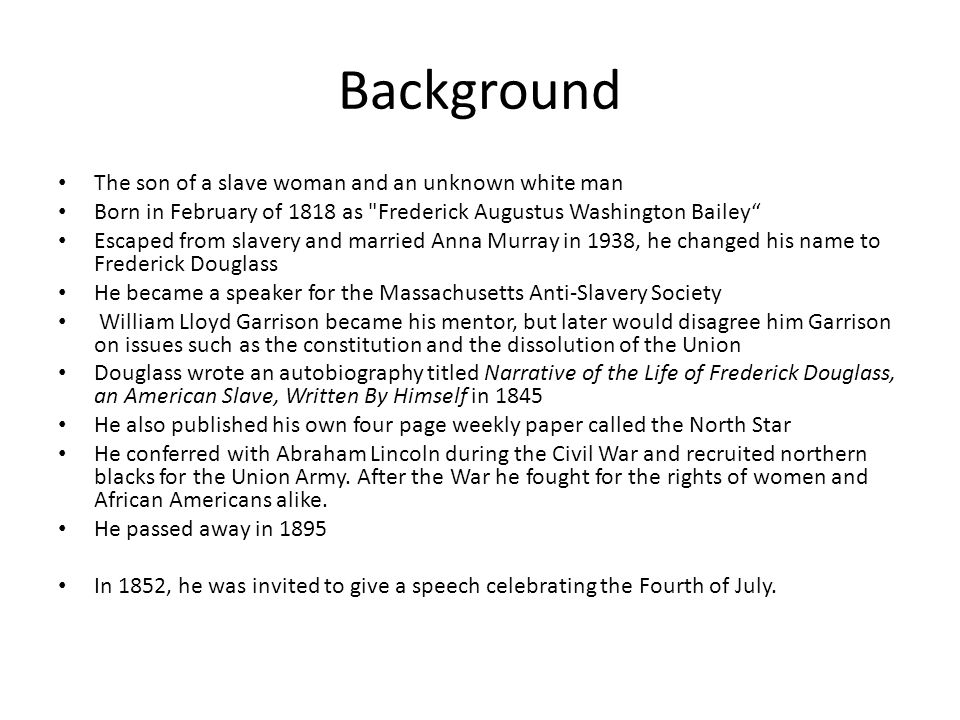 Background The son of a slave woman and an unknown white man