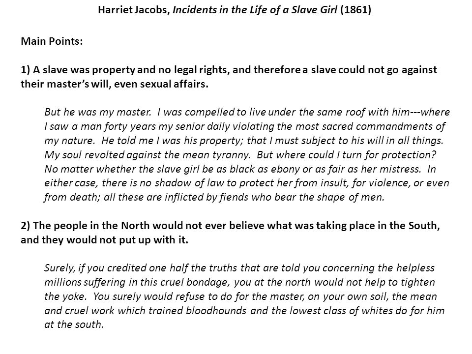 Harriet Jacobs, Incidents in the Life of a Slave Girl (1861)