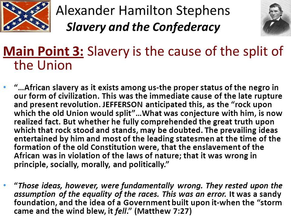 Alexander Hamilton Stephens Slavery and the Confederacy