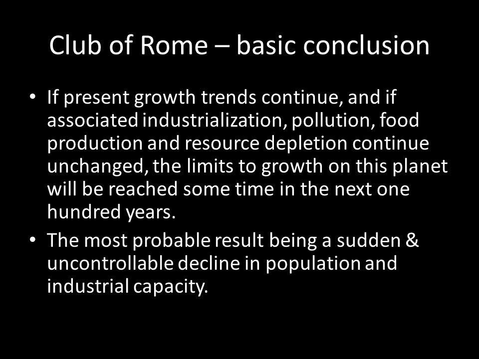 Club of Rome – basic conclusion
