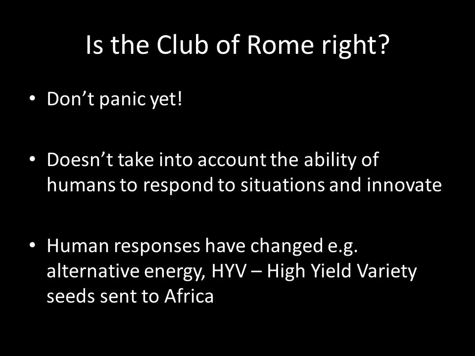 Is the Club of Rome right