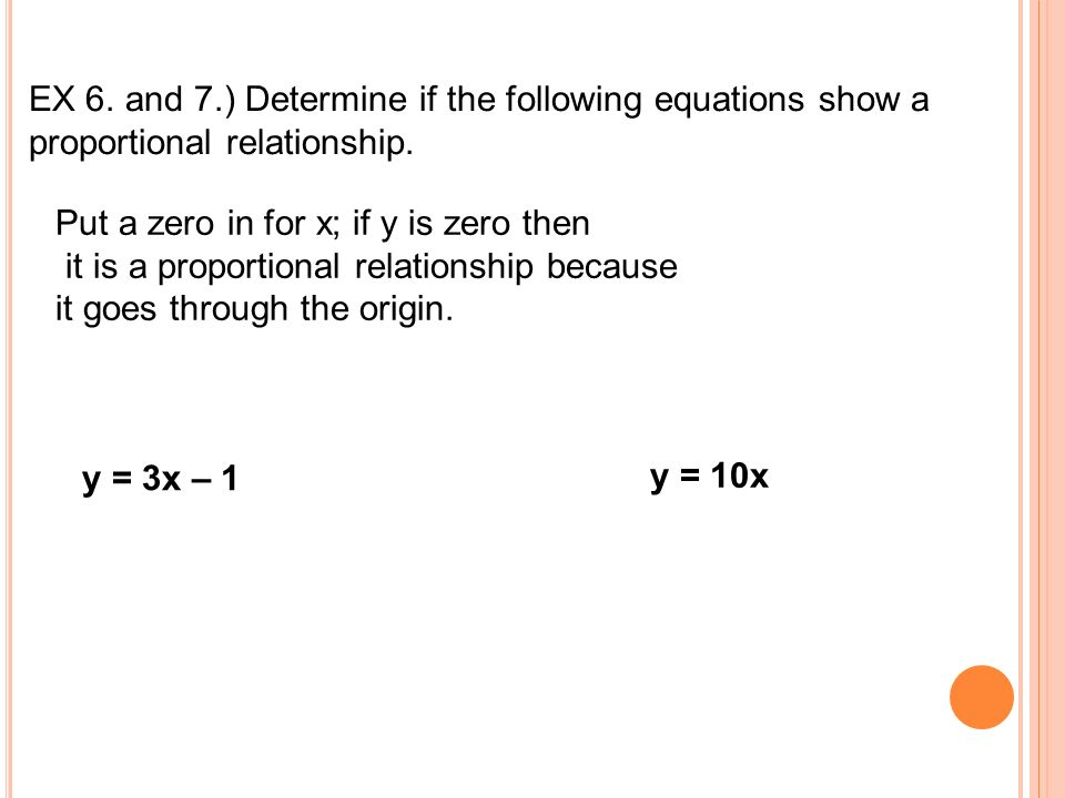 EX 6. and 7.) Determine if the following equations show a