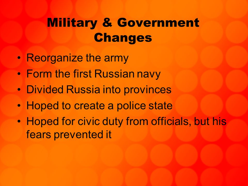Military & Government Changes
