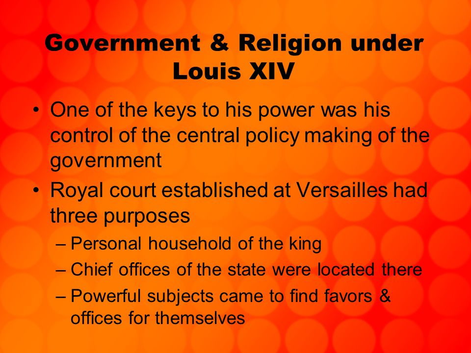 Government & Religion under Louis XIV