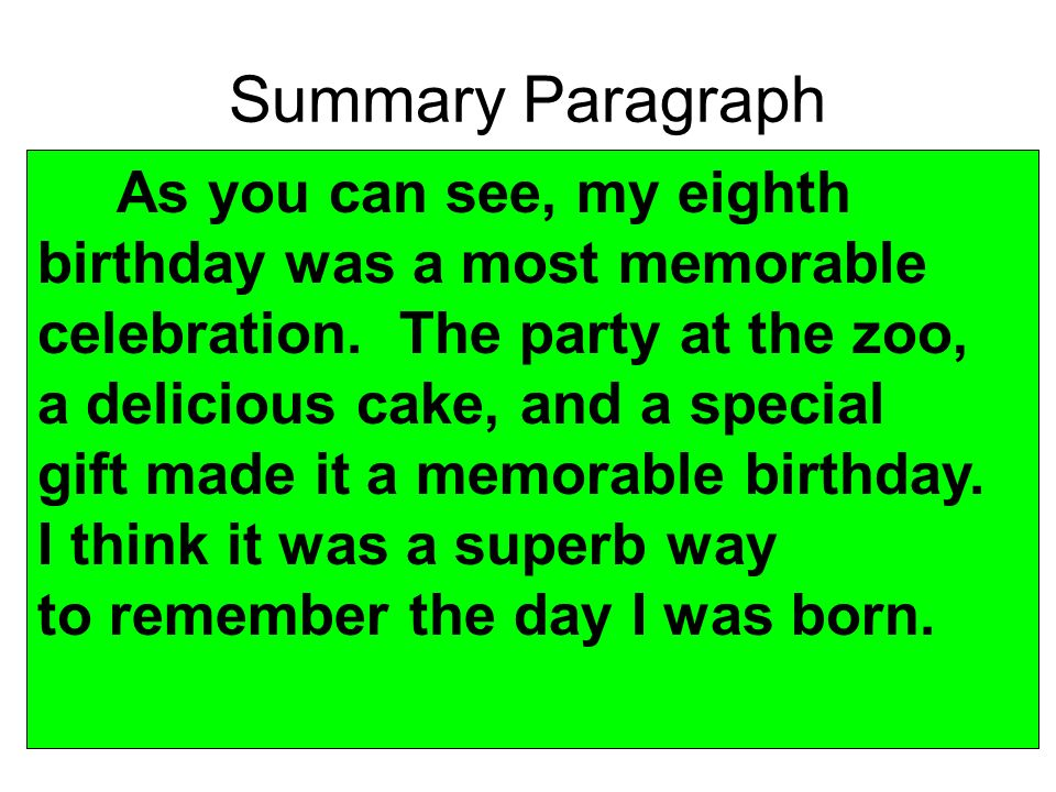 Summary Paragraph As you can see, my eighth