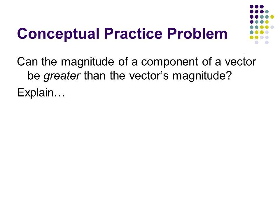 Conceptual Practice Problem