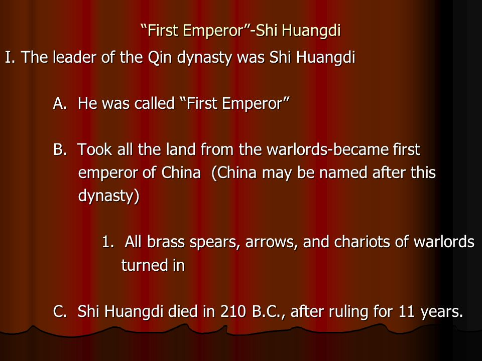 First Emperor -Shi Huangdi