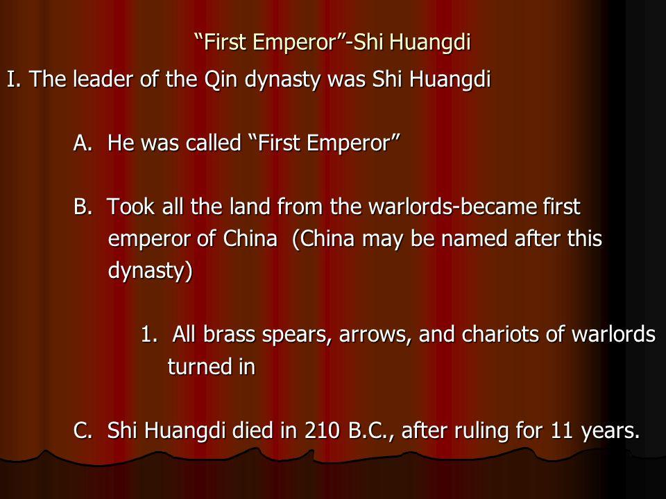 First Emperor -Shi Huangdi