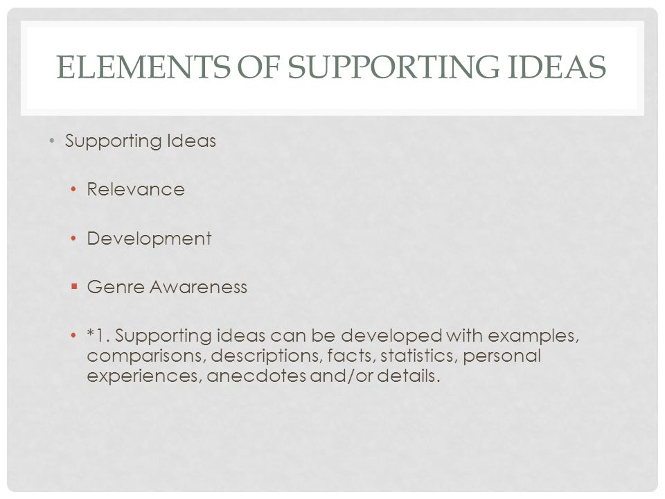 Elements of Supporting Ideas