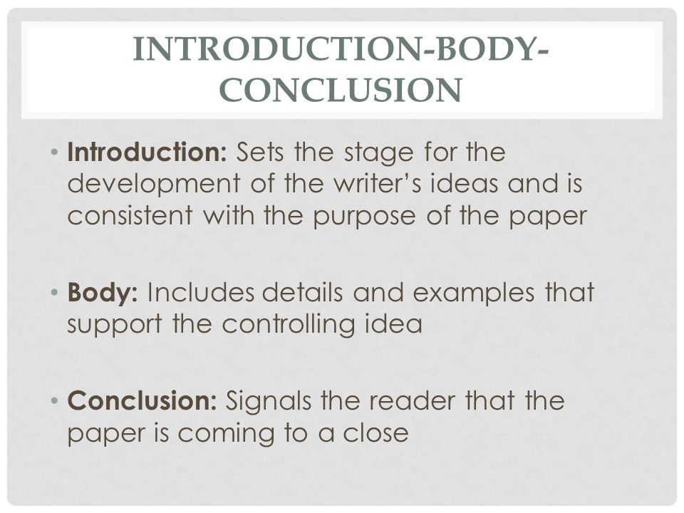 Paper Writing - Introduction/Body/Conclusion