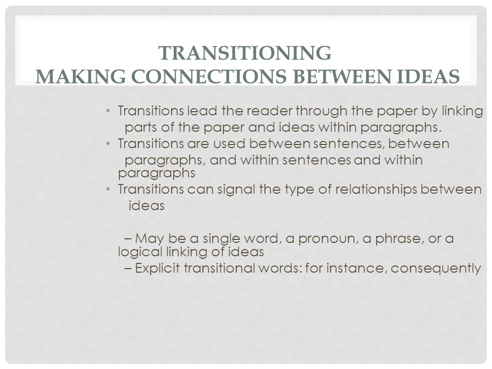 Transitioning Making Connections Between Ideas