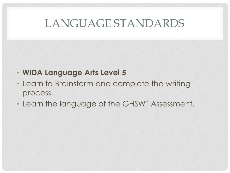 LANGUAGE STANDARDS WIDA Language Arts Level 5