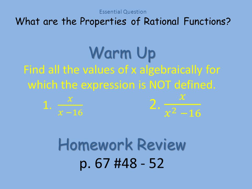 Essential Question What are the Properties of Rational Functions