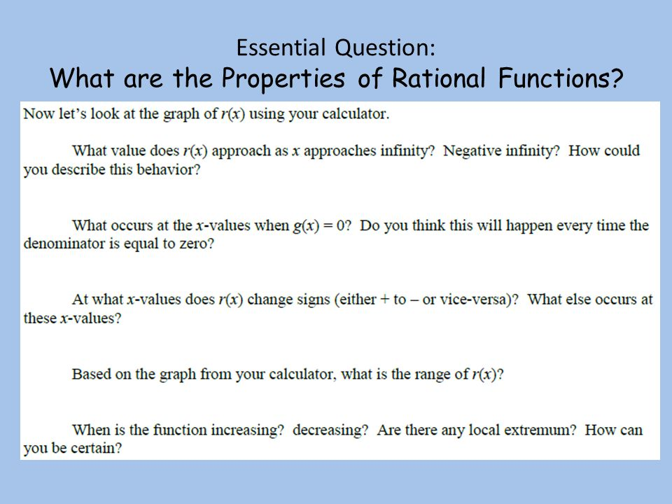 Essential Question: What are the Properties of Rational Functions
