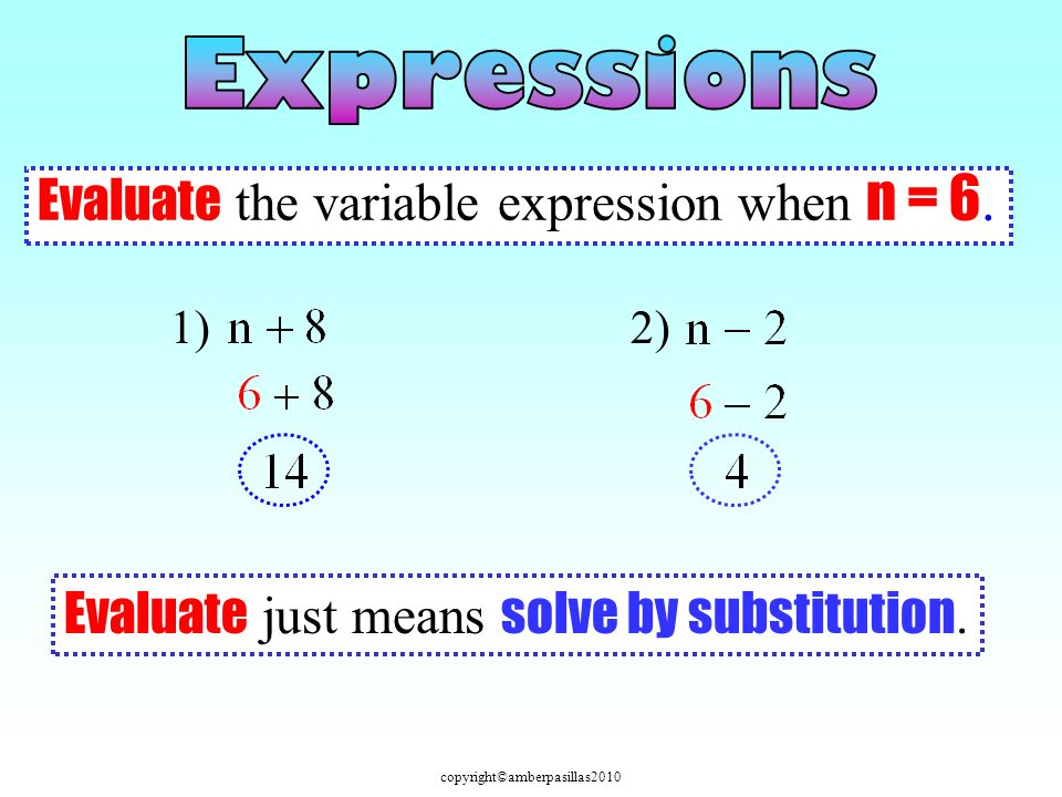 Evaluate the variable expression when n = 6.