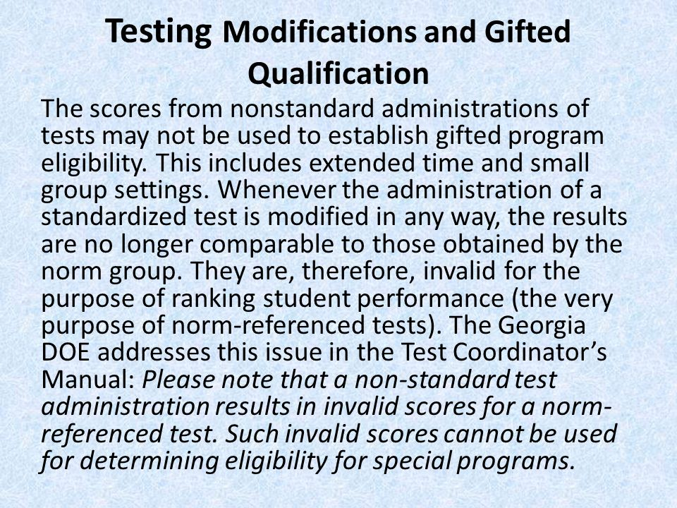 Testing Modifications and Gifted Qualification