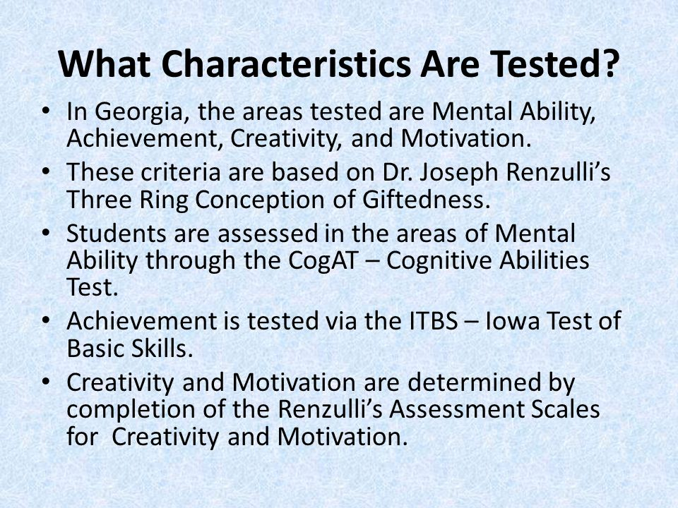What Characteristics Are Tested