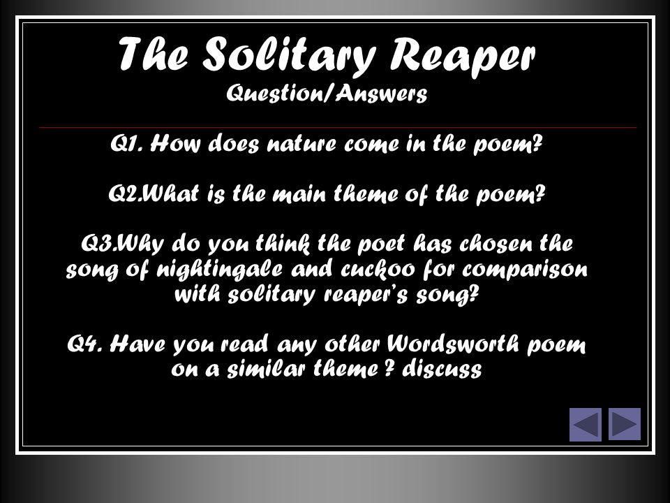 solitary reaper william wordsworth poem analysis The solitary reaper william wordsworth presentation by tamara thomas poet background poet background ii poem theme poem summary romantic elements romantic elements ii.
