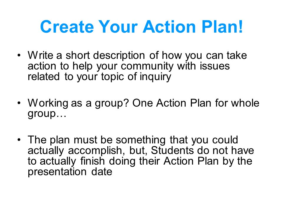 Create Your Action Plan!