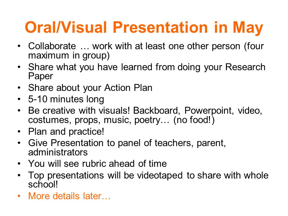 Oral/Visual Presentation in May