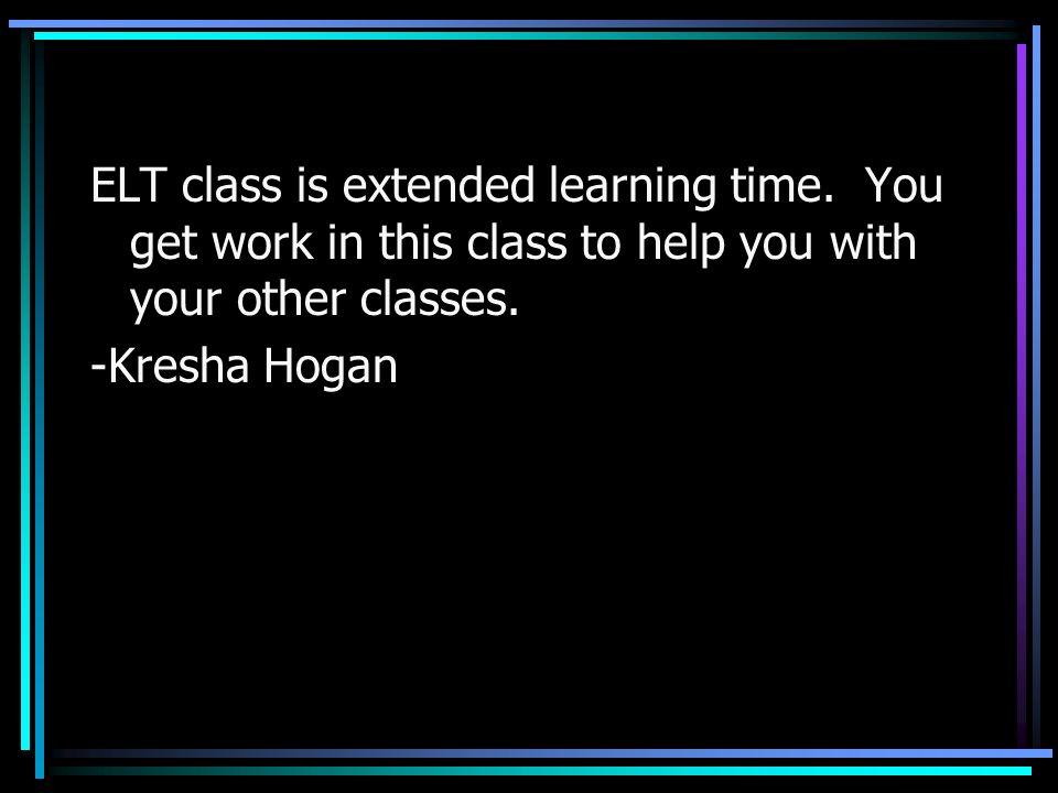 ELT class is extended learning time