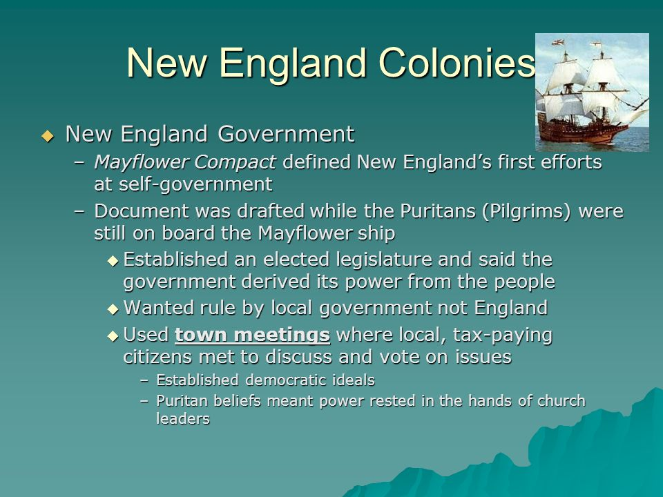 New England Colonies New England Government