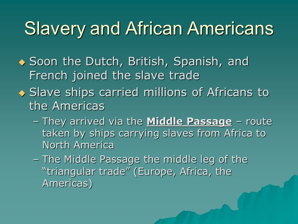 Slavery and African Americans