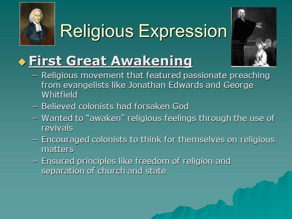 Religious Expression First Great Awakening
