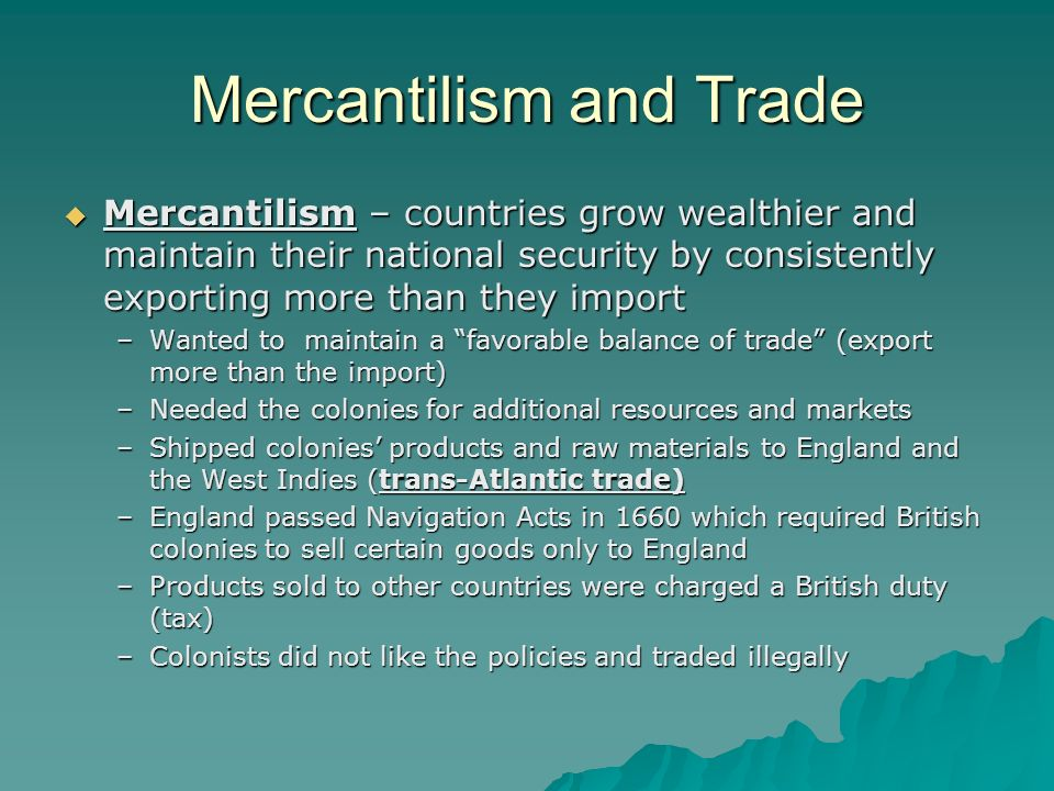 Mercantilism and Trade