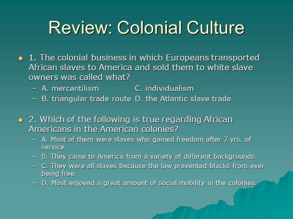 Review: Colonial Culture