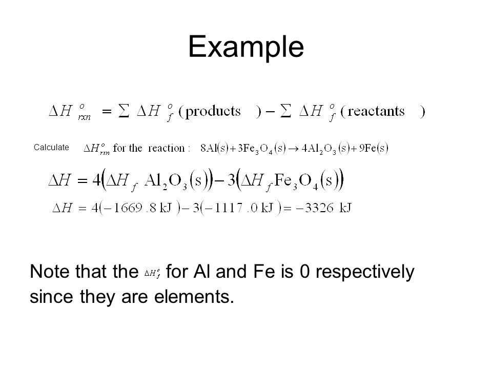 Example Note that the for Al and Fe is 0 respectively