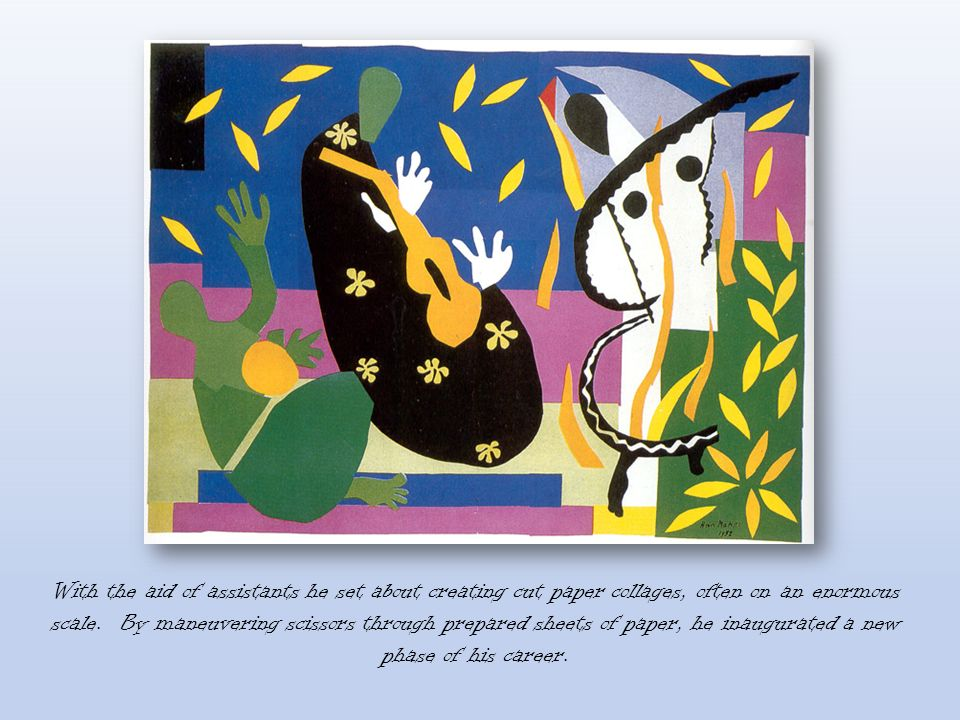 With the aid of assistants he set about creating cut paper collages, often on an enormous scale.