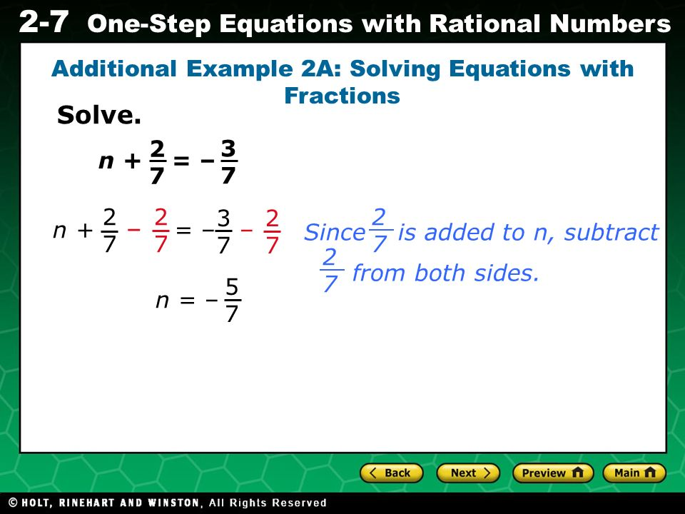 Additional Example 2A: Solving Equations with Fractions