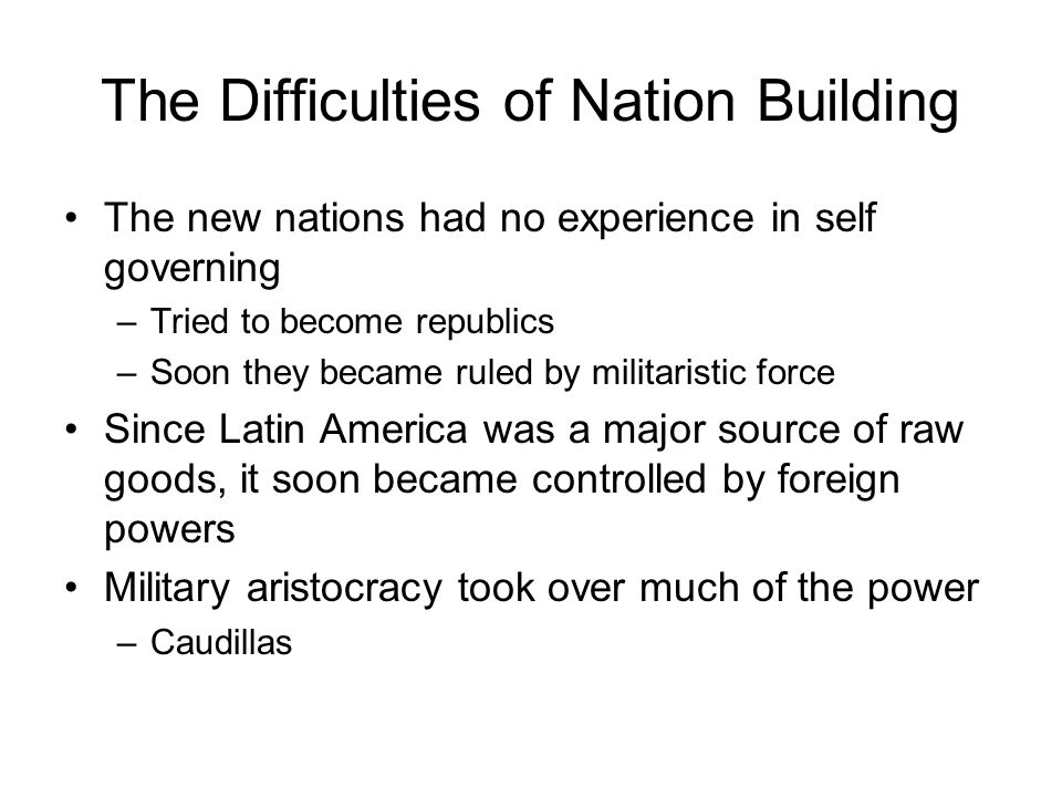 The Difficulties of Nation Building