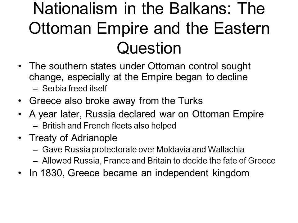 Nationalism in the Balkans: The Ottoman Empire and the Eastern Question