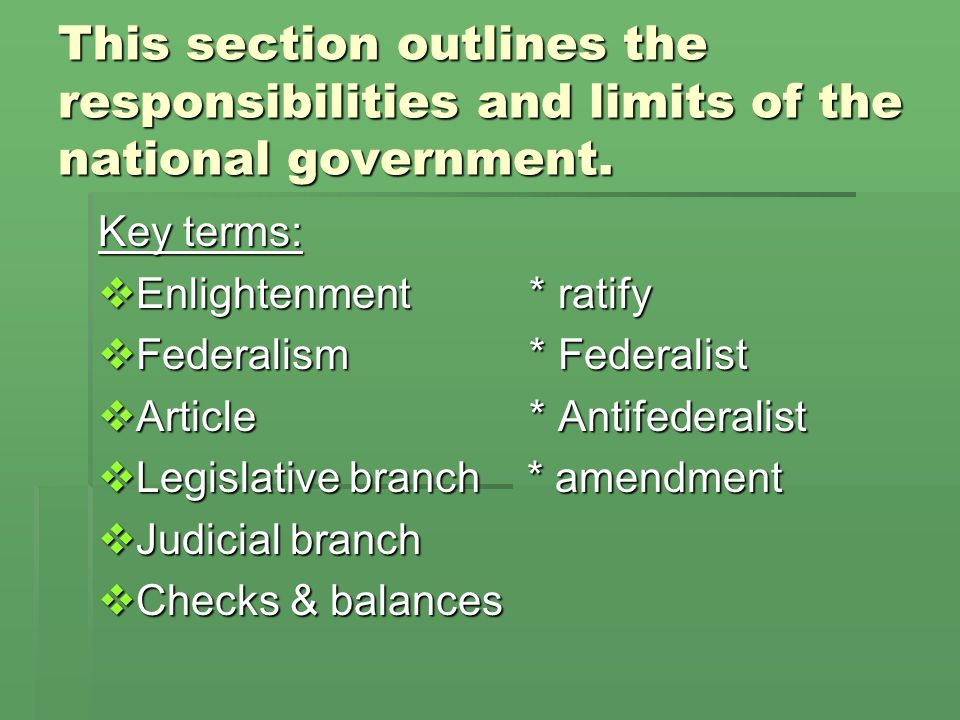 This section outlines the responsibilities and limits of the national government.