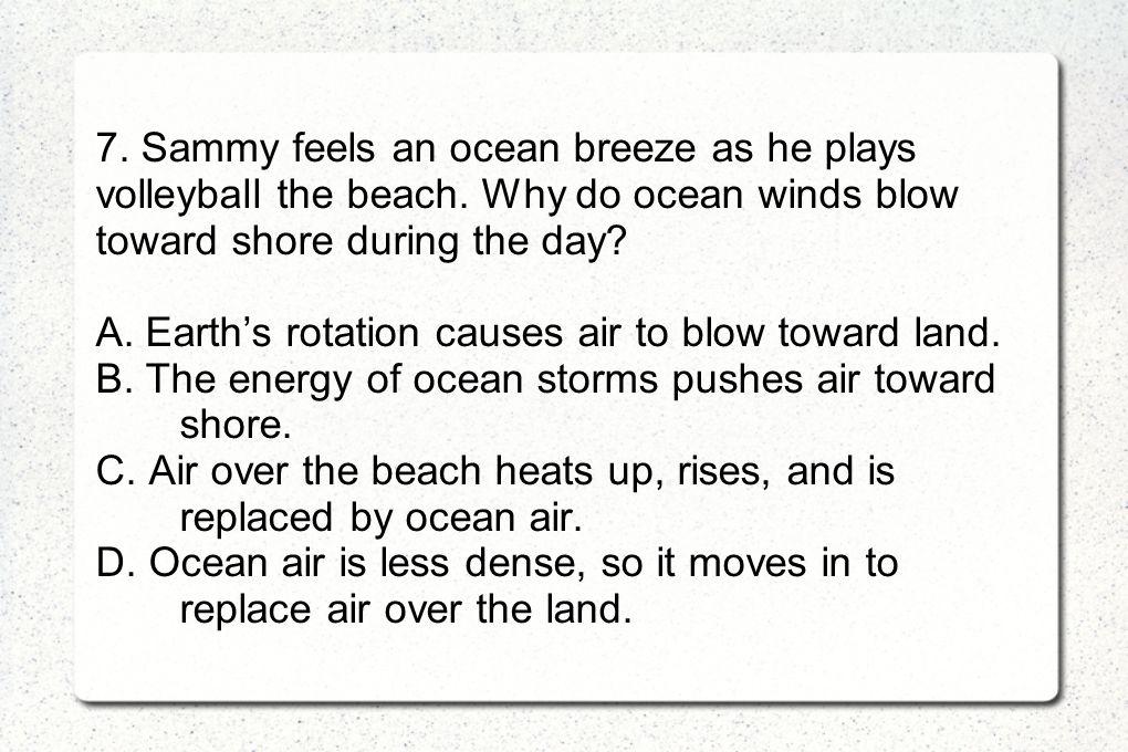 7. Sammy feels an ocean breeze as he plays volleyball the beach