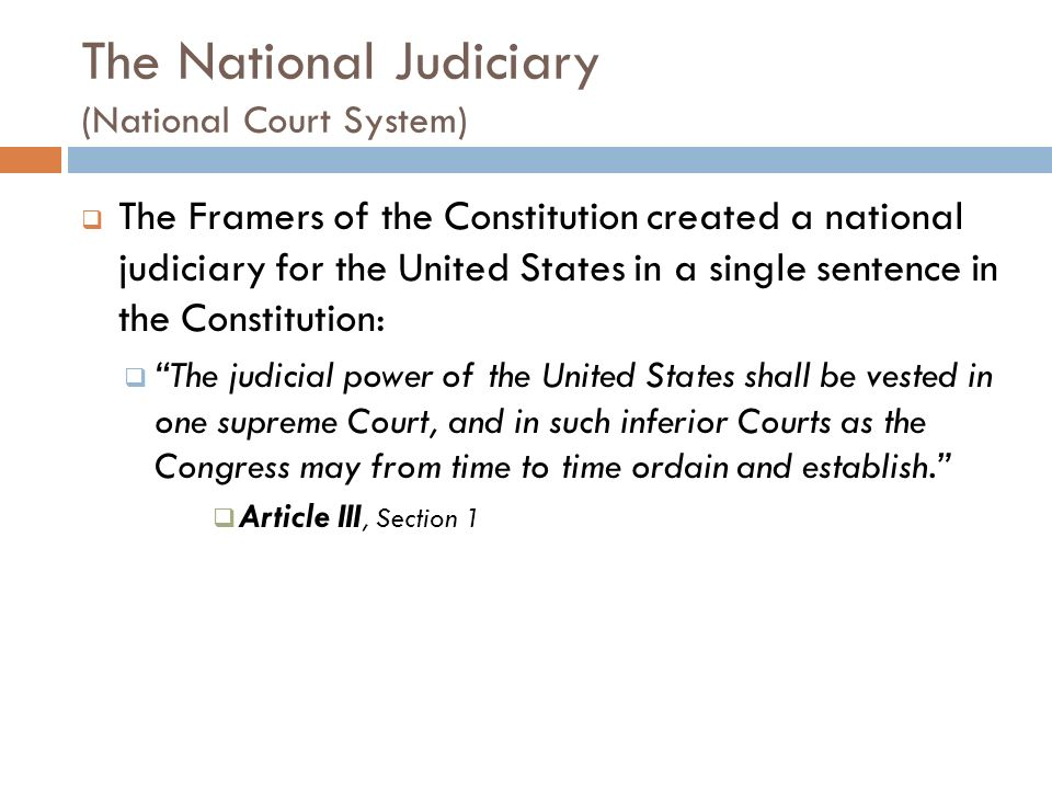 The National Judiciary (National Court System)