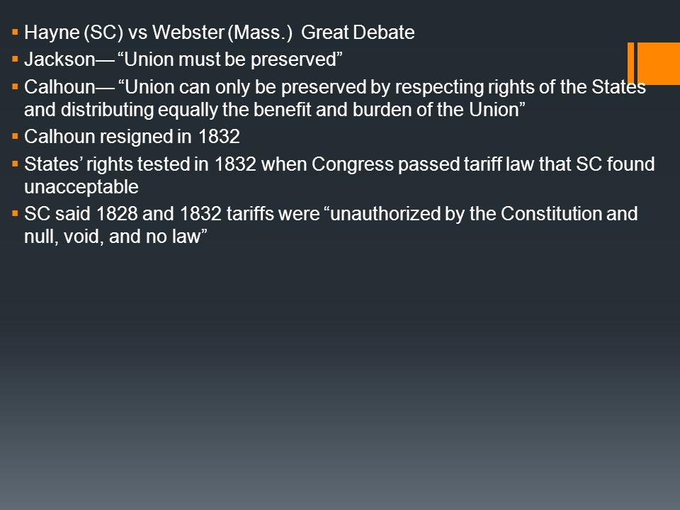 Hayne (SC) vs Webster (Mass.) Great Debate