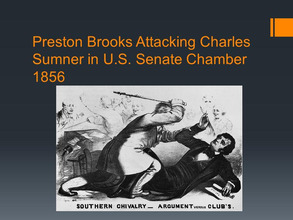 Preston Brooks Attacking Charles Sumner in U.S. Senate Chamber 1856