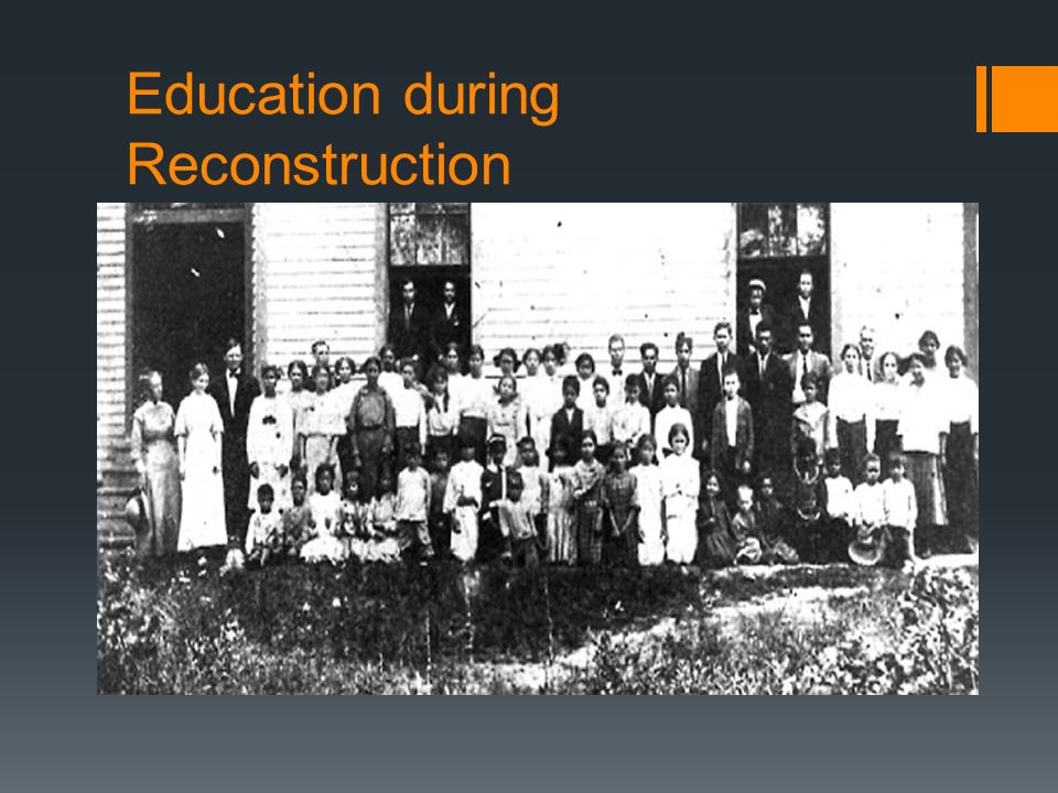 Education during Reconstruction