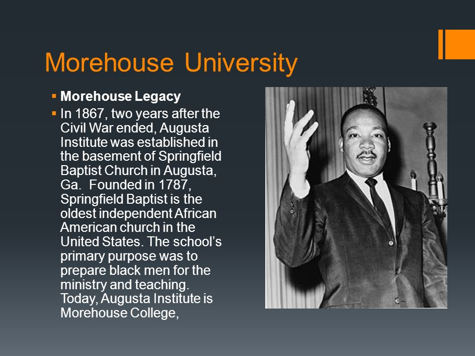 Morehouse University Morehouse Legacy