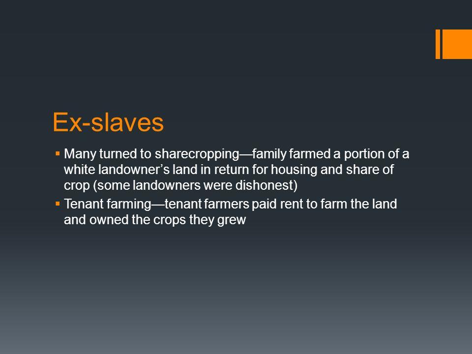 Ex-slaves