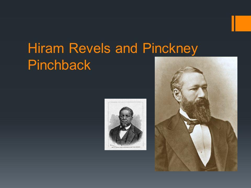 Hiram Revels and Pinckney Pinchback