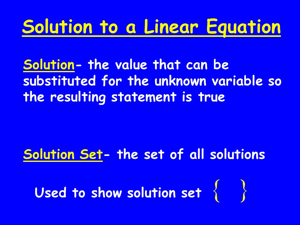 Solution to a Linear Equation