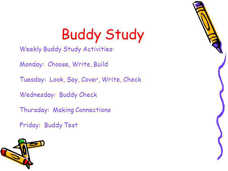 Buddy Study Weekly Buddy Study Activities: